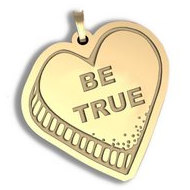 Be True   Candy Heart Pendant or Charm