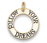 Follow Your Dreams  Round Cut out Graduation Charm or Pendant