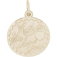 MOTHER WE LOVE YOU ENGRAVABLE