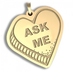 Ask Me  Candy Heart Pendant or Charm