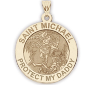 Saint Michael   Protect My Daddy   Religious Medal   EXCLUSIVE