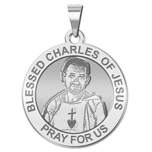 Blessed Charles of Jesus Round Religious Medal    EXCLUSIVE