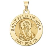 Saint Felix of Nola Round Religious Medal   EXCLUSIVE