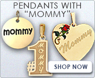 Pendants with  Mommy